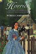 Harriet The Life & World Of Harriet