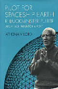 Pilot for Spaceship Earth:  R. Buckminster Fuller, Architect, Inventor and Poet