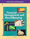 Financial Management and Recordkeeping: Activity Guide and Working Papers II