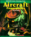 Aircraft Powerplants (7TH 95 - Old Edition)