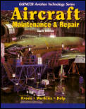 Aircraft Maintenance and Repair (6TH 93 - Old Edition)