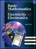 Basic Mathematics for Electricity and Electronics (8TH 00 Edition)