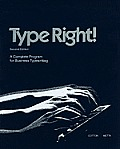 Type Right!: A Complete Program for Business Typewriting