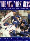 New York Mets A Photographic History