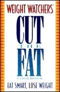 Weight Watchers cut the fat cookbook.
