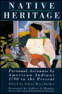 Native Heritage Personal Accounts Of A