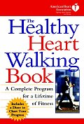 The Healthy Heart Walking Book: American Heart Association Walking Program Cover