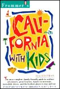 Frommers California With Kids 4th Edition