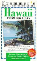 Frommers Hawaii From $60 A Day 30th Edition