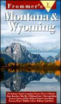 Frommers Montana & Wyoming 1st Edition