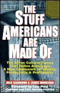 Stuff Americans Are Made Of