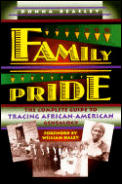 Family Pride The Complete Guide To Tracing Afr