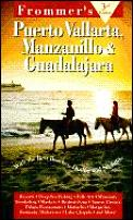 Frommers Puerto Vallarta Manzanillo 3rd Edition