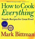 How to Cook Everything: Simple Recipes for Great Food Cover