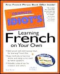 The complete idiot's guide to learning French on your own Cover