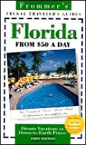 Frommers Florida From $50 A Day 1st Edition