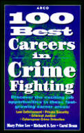 Arco 100 Best Careers In Crime Fighting