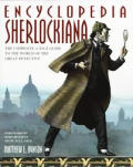 Encyclopedia Sherlockiana :an A-to-Z guide to the world of the great detective