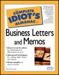 The Complete Idiot's Almanac of Business Letters and Memos (Complete Idiot's Guides)