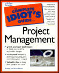 Complete Idiots Guide To Project Management 1st Edition