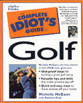 Complete Idiots Guide To Golf 1st Edition