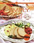 Weight Watchers Simply the Best: 250 Prizewinning Family Recipes (Weight Watchers)