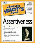 Complete Idiots Guide To Assertiveness