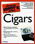 The Complete Idiot's Guide to Cigars (Complete Idiot's Guides)