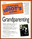 Complete Idiots Guide To Grandparenting