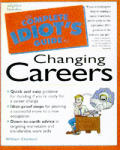 The Complete Idiot's Guide to Changing Careers Cover