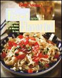 Betty Crocker's Fast & Flavorful: 100 Quick Meals in 20 Minutes
