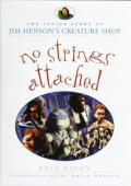No Strings Attached Jim Henson