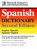 Simon & Schuster International Spanish Dictionary 2nd Edition