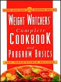 Weight Watchers Complete Cookbook & Program Basics: 500 Irresistible Recipes