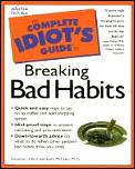 Complete Idiots Guide To Breaking Bad Habits