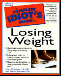 The complete idiot's guide to losing weight