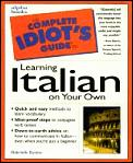 Complete Idiot's Guide to Learning Italian on Your Own Cover