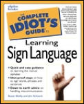 Complete Idiots Guide To Learning Sign Languag