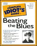 The complete idiot's guide to beating the blues Cover