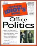 Complete Idiots Guide To Office Politics
