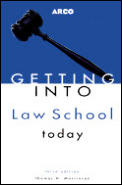 Getting Into Law School Today 3rd Edition