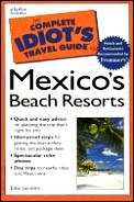 Complete Idiots Guide To Mexicos Beach Resorts
