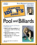 The Complete Idiot's Guide to Pool & Billiards (Complete Idiot's Guides)