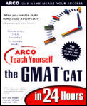Arco Teach Yourself To Beat The Gmat Cat in 24 Hours
