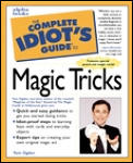 Complete Idiots Guide To Magic Tricks