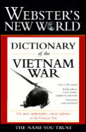Websters New World Dictionary of the Vietnam War