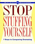 Weight Watchers Stop Stuffing Yourself: 7 Steps to Conquering Overeating (Weight Watchers)