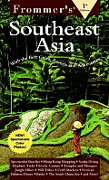 Frommers Southeast Asia 1st Edition