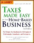 J K Lassers Taxes Made Easy For Your 2nd Edition