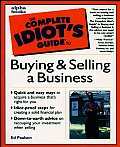 Complete Idiots Guide To Buying & Selling A Business